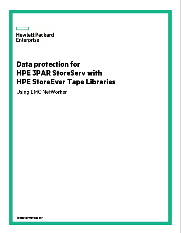 Data protection for HPE 3PAR StoreServ with HPE StoreEver Tape Libraries