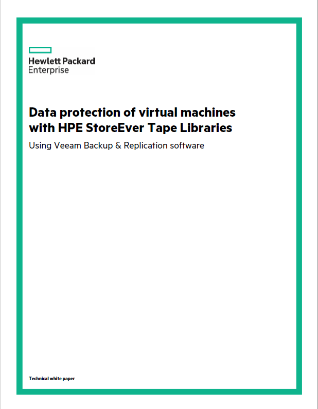 Data protection of virtual machines with HPE StoreEver Tape Libraries